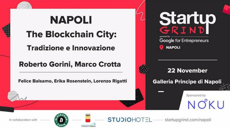 Startup Grind Napoli, Felice Balsamo per discutere il futuro della blockchain