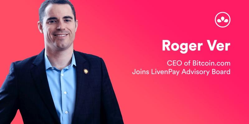 Roger Ver, advisor ufficiale della ICO LivenPay
