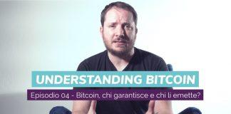 Bitcoin chi garantisce e chi li emette