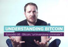 bitcoin invenzione criminale