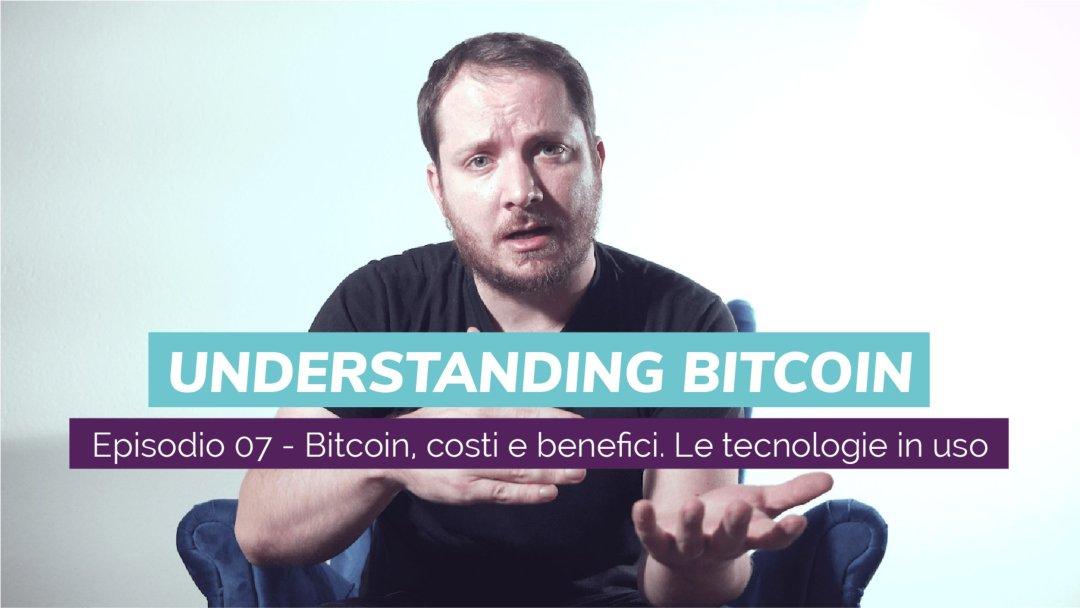 """Bitcoin, costi e benefici? Nuovo video di """"Understanding Bitcoin"""" con Giacomo Zucco"""