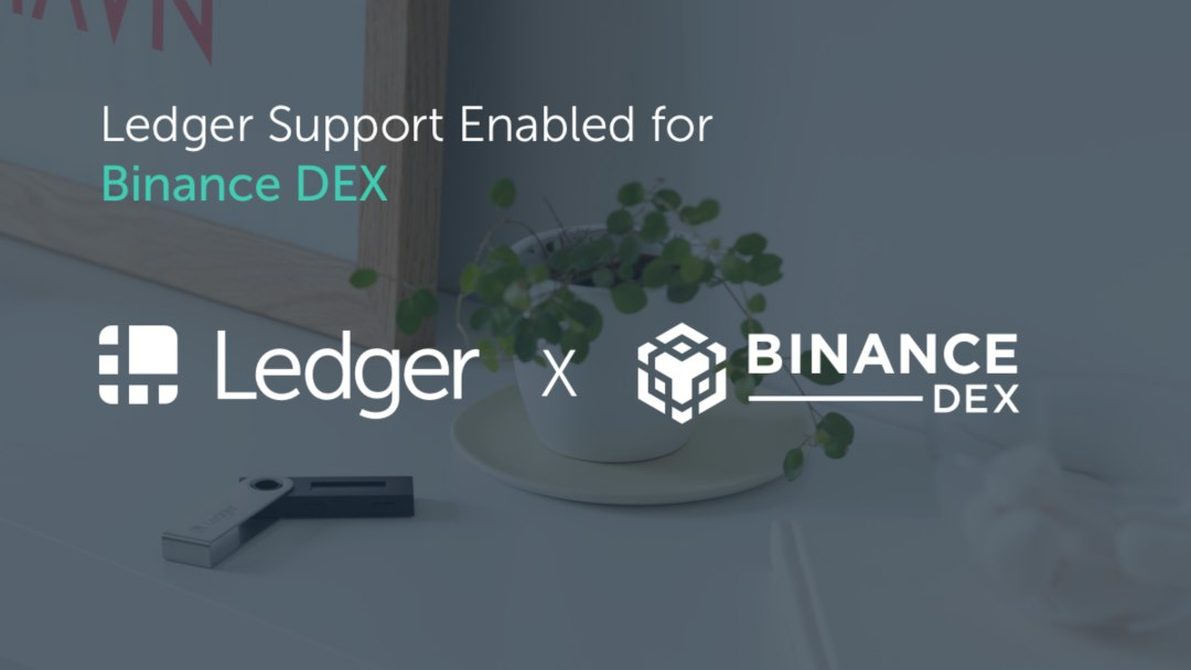 Ledger Nano S supporta Binance DEX
