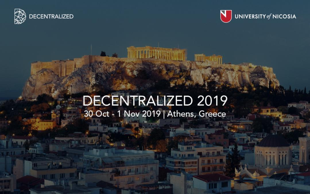 DECENTRALIZED 2019: la conferenza blockchain di Atene