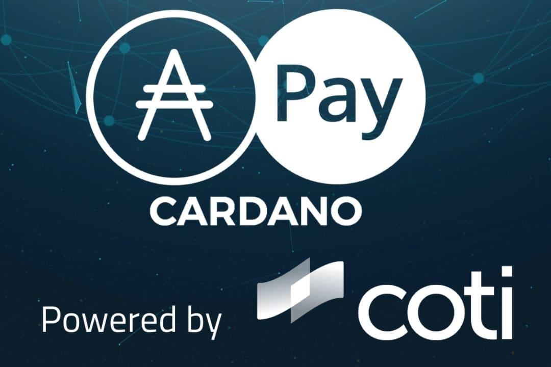 Cardano: una partnership con COTI per pagamenti in ADA