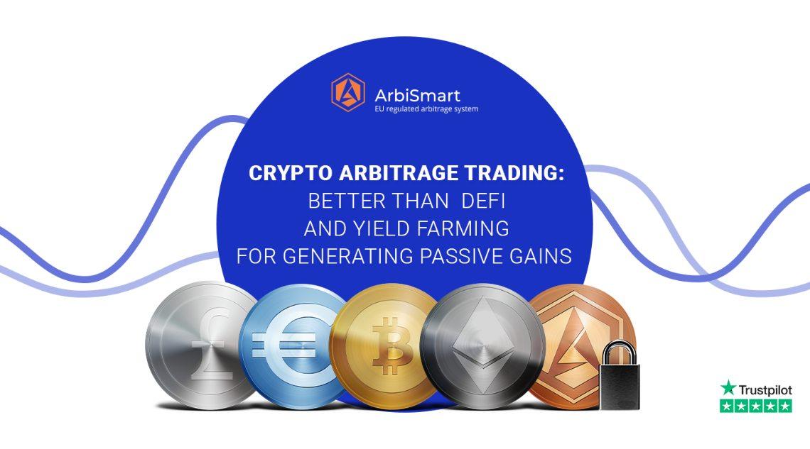 Arbitraggio nel crypto trading: meglio di DeFi e Yield Farming per generare guadagni passivi