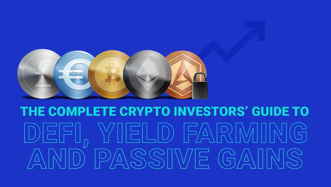 Guida completa alla DeFi, Yield Farming e guadagni passivi