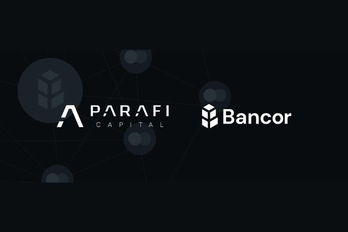 Bancor: ParaFi Capital investe nel progetto