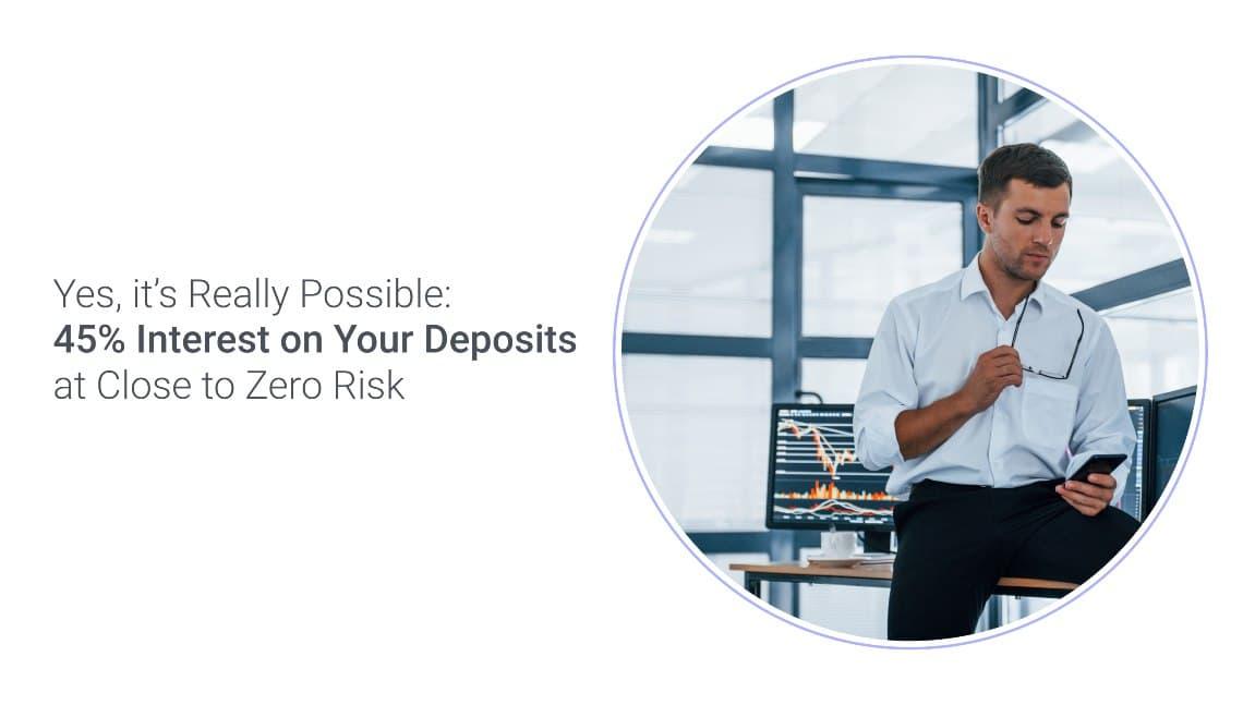 Un interesse fino al 45% sui depositi a rischio quasi zero