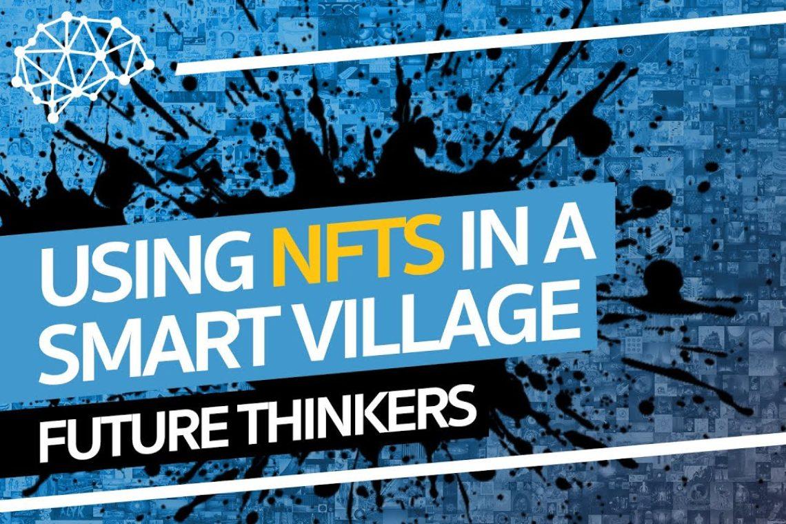 Un progetto NFT per finanziare uno Smart Village