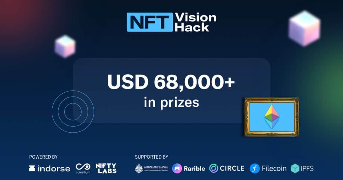 NFT VISION HACK: un nuovo evento organizzato da Nifty Labs, FileCoin e Rarible