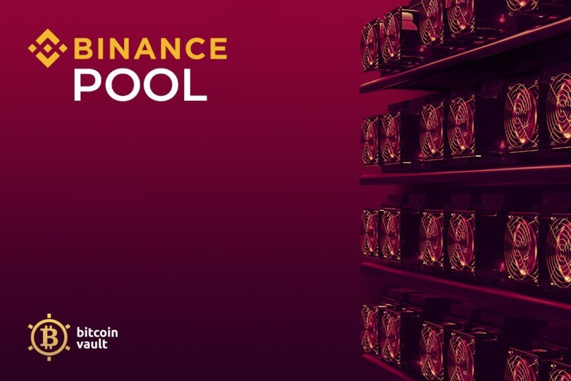 Binance Pool si unisce al mining di Bitcoin Vault