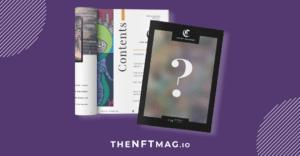 Su Ethereum il primo magazine in NFT: cover da collezione e top 10 per scoprire tutti i leader del settore
